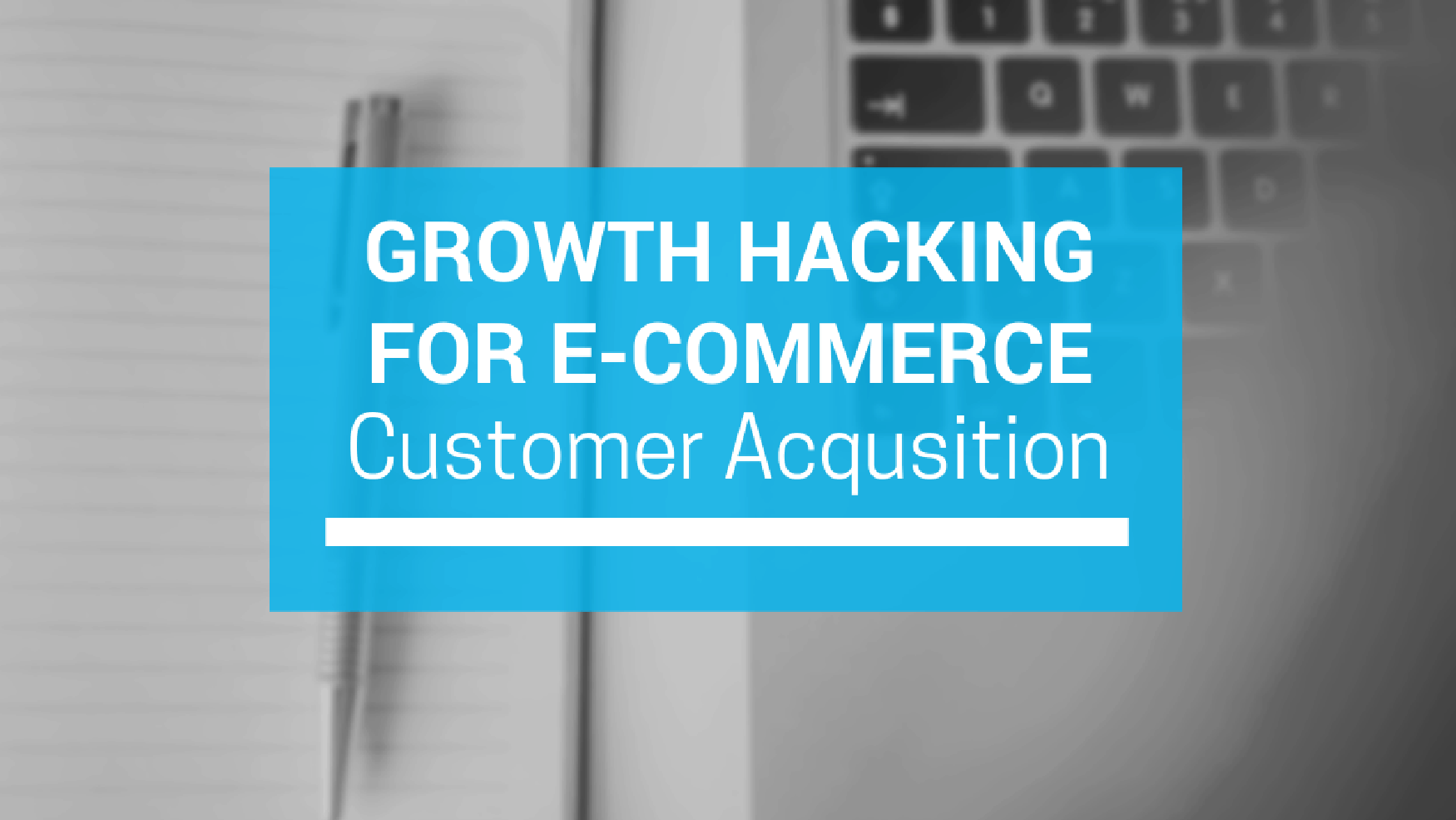 Growth Hacking for E-commerce: 5 Tactics to Grow Your Store