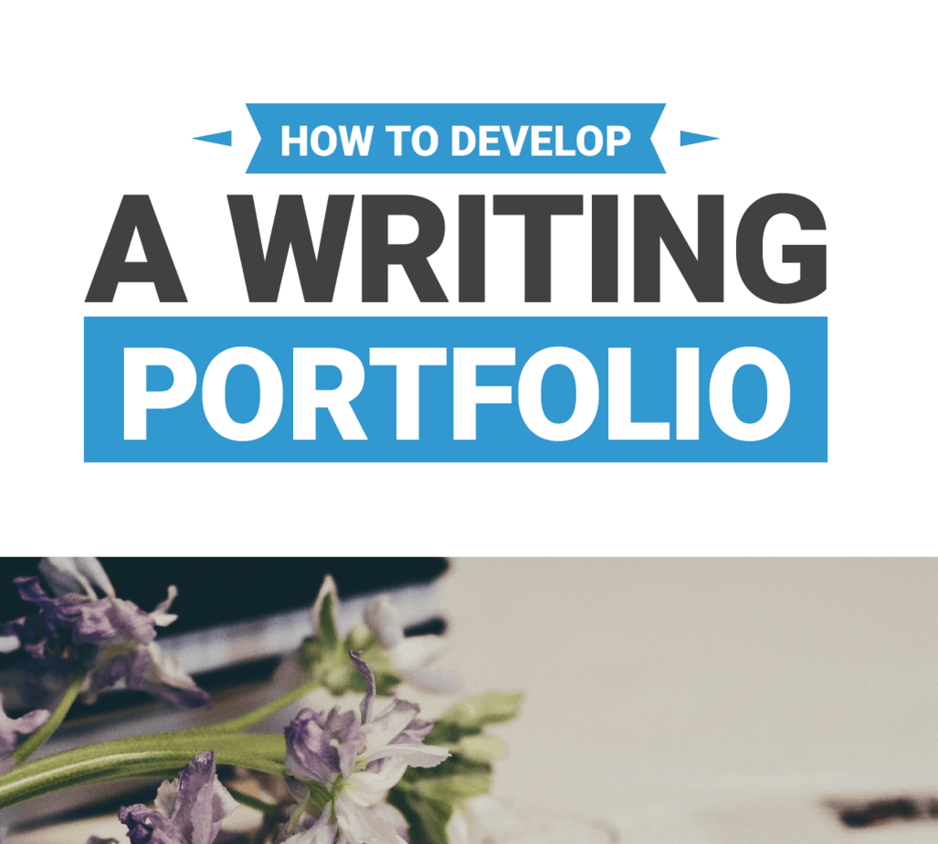 How to Create a Writing Portfolio to Kickstart Your Freelance Business
